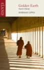 Golden Earth : Travels in Burma - eBook