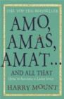 Amos, Amas, Amat ... and All That : How to Become a Latin Lover - Book
