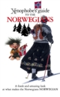 The Xenophobe's Guide to the Norwegians - Book
