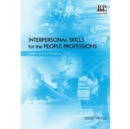 Interpersonal Skills for the People Professions : Learning from Practice - Book