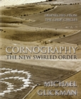 Cornography : The New Swirled Order - Despatches from the Crop Circles - Book