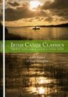 Irish Canoe Classics : Thirty-four Great Canoe & Kayak Trips - Book