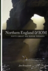 Northern England & IOM - Fifty Great Sea Kayak Voyages - Book