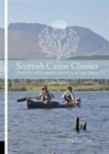 Scottish Canoe Classics : Twenty Five Great Canoe & Kayak Trips - Book
