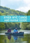 River Wye Canoe & Kayak Guide - Book