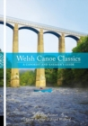 Welsh Canoe Classics : A Canoeist and Kayaker's Guide - Book