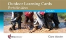 Outdoor Learning Cards: Portable Ideas : Puddles - Book