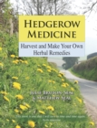 Hedgerow Medicine : Harvest and Make Your Own Herbal Remedies - eBook