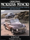 Original Morris Minor : The Restorer's Guide to All Saloon, Tourer, Convertible, Traveller and Light Commercial Models - Book