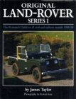 Original Land Rover Series 1 : The Restorer's Guide to Civil & Military Models 1948-58 - Book