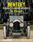 Bentley Four-cylinder Models in Detail : 3-Litre, 4 1/2-Litre and 4 1/2-Litre Supercharged, 1921-1930 - Book