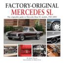 Factory Original Mercedes SL : The Originality Guide to Mercedes-Benz SL Models, 1963-2003 - Book