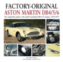 Factory-Original Aston Martin Db4/5/6 : The Originality Guide to All Models Including Db4 GT Zagato, 1958-1971 - Book