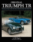 Original Triumph Tr : The Restorer's Guide to Tr2, Tr3, Tr3a, Tr3b, TR4, TR4A, Tr5, TR250, TR6 - Book
