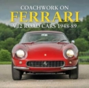 Coachwork on Ferrari V12 Road Cars 1948 - 89 - Book
