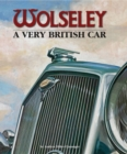 Wolseley a Very British Car - Book