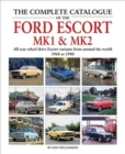 The Complete Catalogue of the Ford Escort MK1 & MK2 - Book