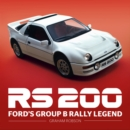 RS200 : Ford's Group B Rally Legend - Book