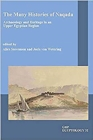 The Many Histories of Naqada : Archaeology and Heritage in an Upper Egyptian region - Book