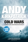 Cold Wars : Climbing the fine line between risk and reality - eBook