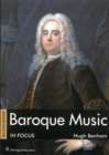 Baroque Music in Focus : Second Edition - Book