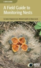 A Field Guide to Monitoring Nests - Book