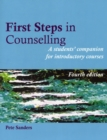 First Steps in Counselling : A Students' Companion for Introductory Courses - Book