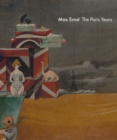 Max Ernst: The Paris Years - Book