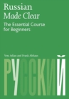 Russian Made Clear : The Essential Course for Beginners - Book
