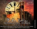 Wilkie Collins: Supernatural Stories : 3 - Book