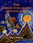 The Birds Who Flew Beyond Time - Book