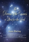The Dream of the Cosmos : A Quest for the Soul - Book
