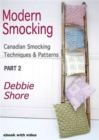 Modern Smocking : Canadian Smocking Techniques and Patterns Part 2 - Book