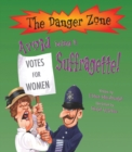 Avoid Being A Suffragette! - Book