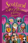 Scotland : A Very Peculiar History - Book