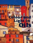 Colour and Light in Oils - Book