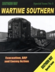 Wartime Southern : Evacuation, ARP and Enemy Action Special issue no. 3 - Book