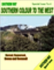Southern Way Special Issue : Southern Colour to the West: Dorset, Somerset, Devon and Cornwall No. 4 - Book