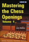 Mastering the Chess Openings : v. 4 - Book