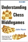 Understanding Chess Middlegames - Book