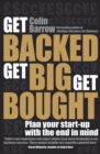 Get Backed, Get Big, Get Bought : Plan your start-up with the end in mind - eBook