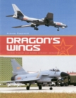 Dragon's Wings : Chinese Fighter and Bomber Aircraft Development - Book