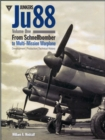 Junkers Ju88 : From Schnellbomber to Multi-mission Warplane Volume 1 - Book
