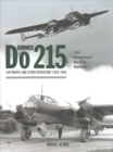 Dornier Do 215: Luftwaffe and Other Operators 1938-1945 - Book
