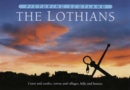 The Lothians: Picturing Scotland : Coast and castles, towns and villages, hills and houses - Book