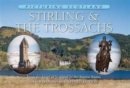 Stirling & The Trossachs: Picturing Scotland : From the heart of Scotland to the Bonnie Banks - Book