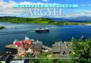 Argyll: Picturing Scotland : A photographic journey from Campbeltown to Glen Etive - Book