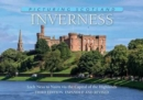 Inverness: Picturing Scotland : From Loch Ness to Nairn via the Capital of the Highlands - Book