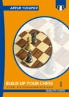 Build Up Your Chess 1 : The Fundamentals - Book