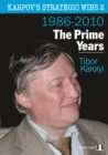 Karpov's Strategic Wins 2 : The Prime Years - Book
